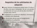 requisitos de los solicitantes de adopci n