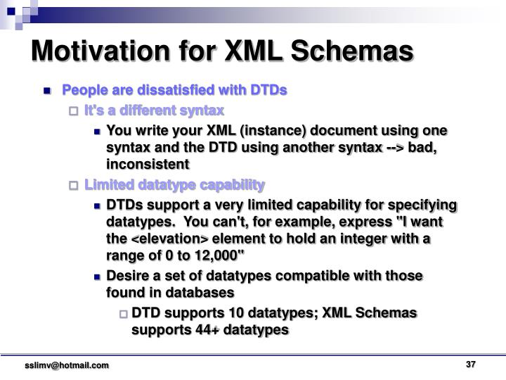 Motivation for XML Schemas