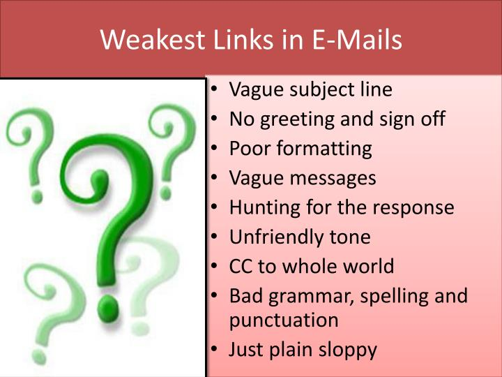 Weakest links in e mails