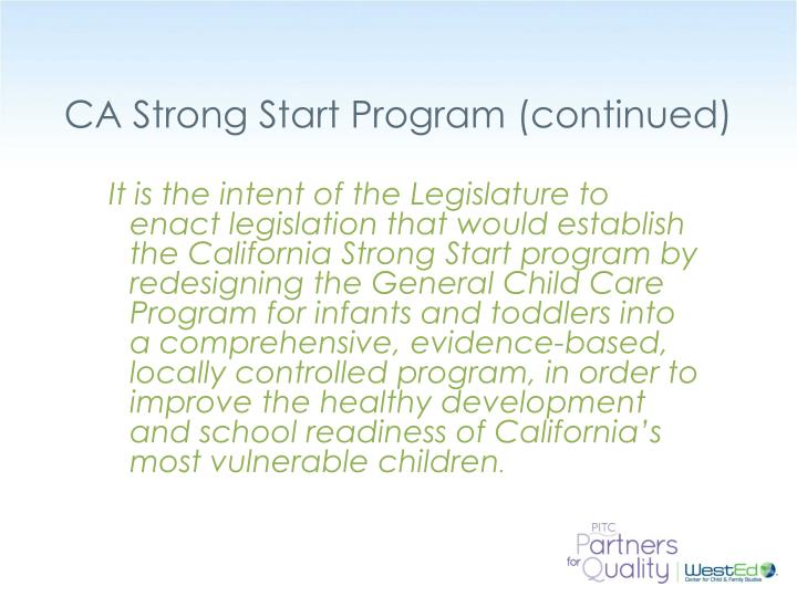 CA Strong Start Program (continued)