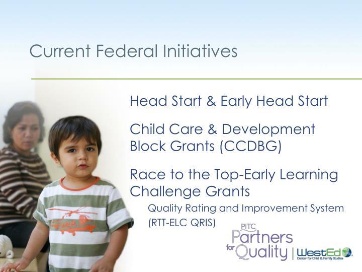 Current federal initiatives