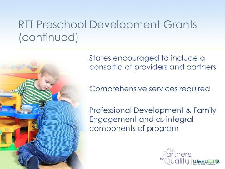 RTT Preschool Development Grants (continued)