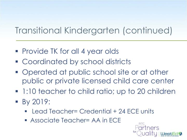 Transitional Kindergarten (continued)