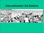 class participation ask questions