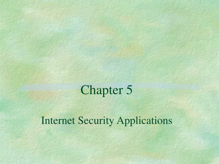 ppt - chapter 5 internet security applications powerpoint, Powerpoint templates
