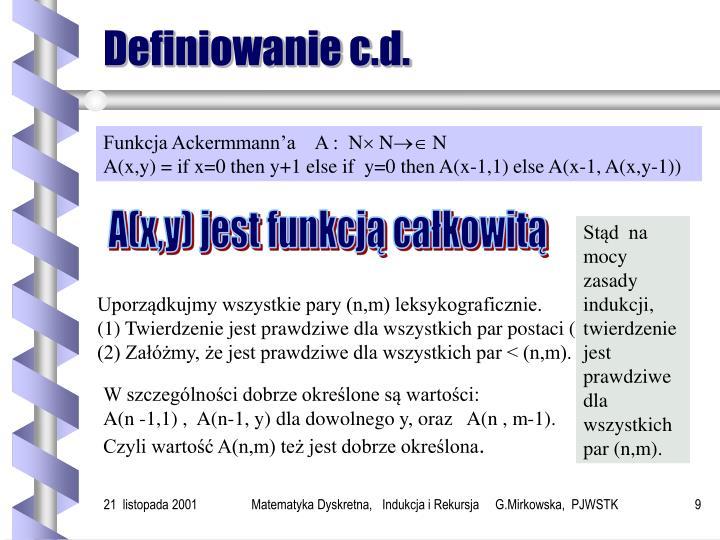 Definiowanie c.d.