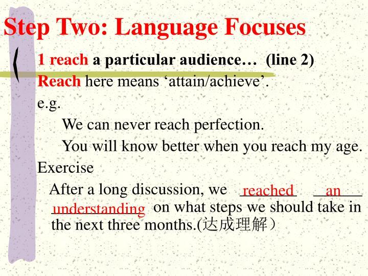 Step Two: Language Focuses