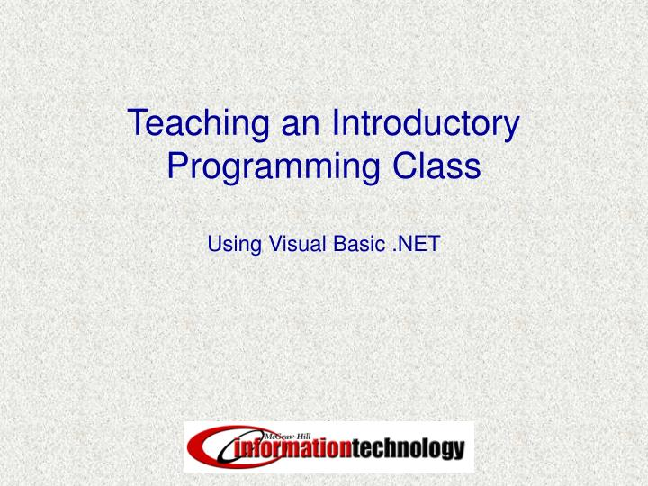 teaching an introductory programming class n.