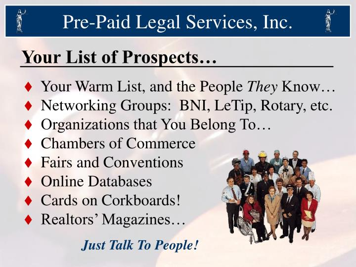 prepaid legal services Are legal insurance plans a good deal by aaron larson there may be a natural niche in your business where selling prepaid legal services plans can benefit.