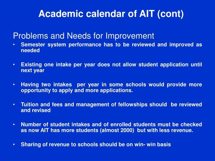 Academic calendar of AIT (cont)