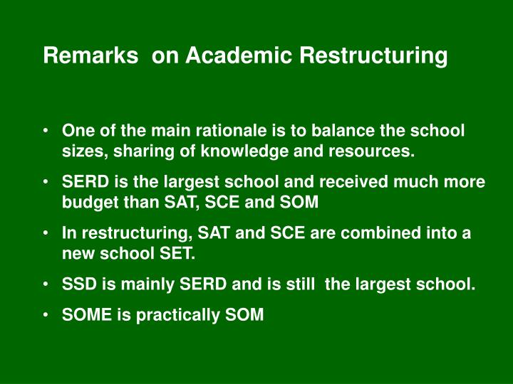 Remarks  on Academic Restructuring
