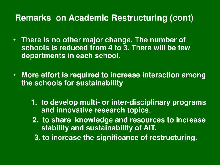 Remarks  on Academic Restructuring (cont)