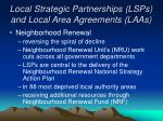 local strategic partnerships lsps and local area agreements laas