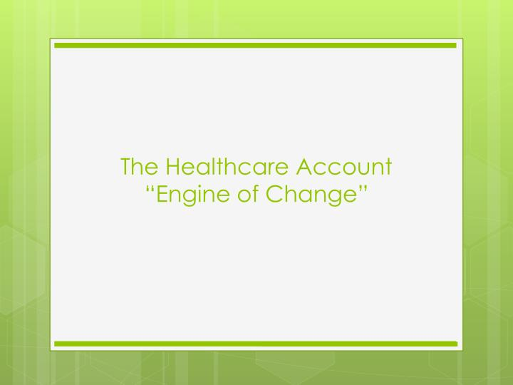 The Healthcare Account