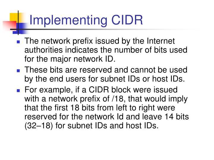 Implementing CIDR