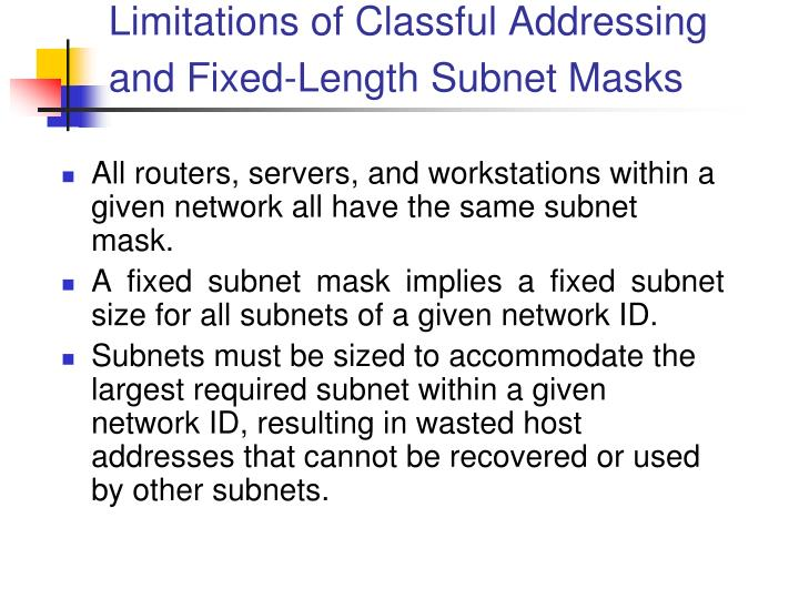 Limitations of Classful Addressing and Fixed-Length Subnet Masks
