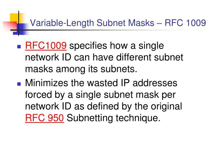 Variable-Length Subnet Masks –