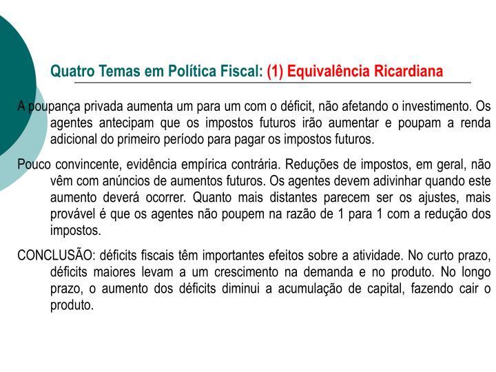 Quatro temas em pol tica fiscal 1 equival ncia ricardiana1