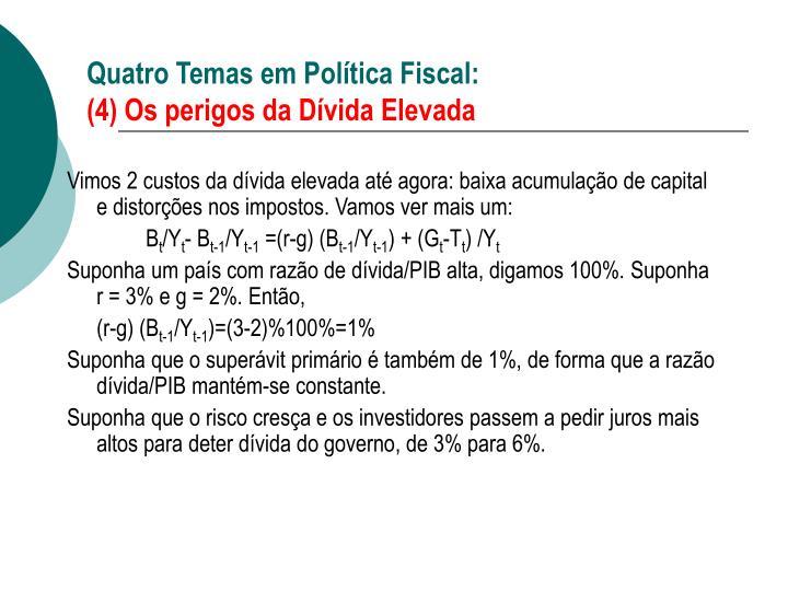 Quatro Temas em Política Fiscal: