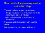 raw data to the gene expression estimation step1