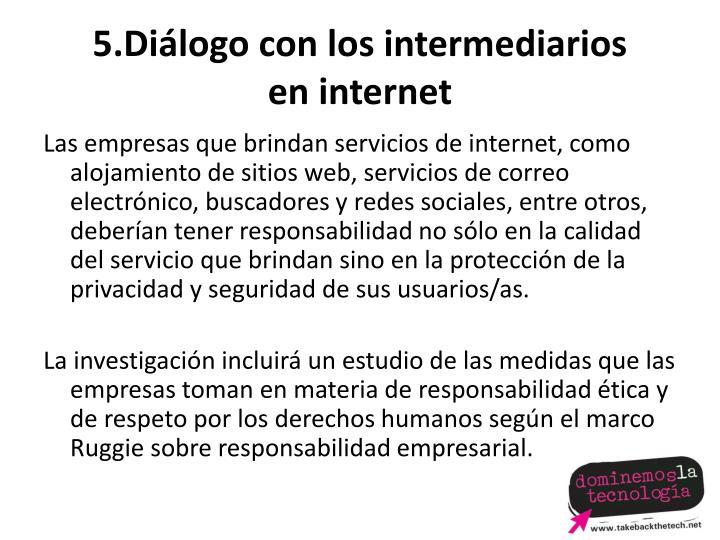 5.Diálogo con los intermediarios