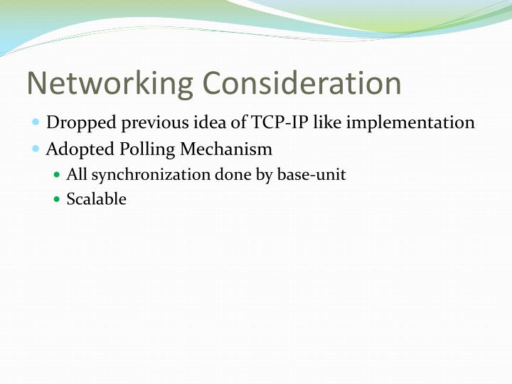Networking Consideration