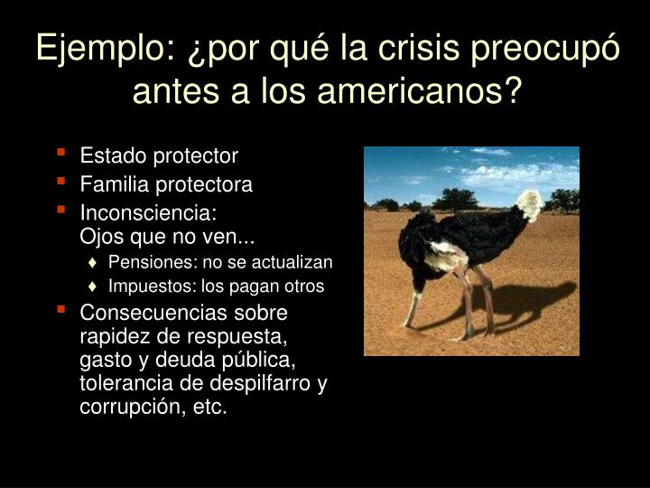 Ejemplo: ¿por qué la crisis preocupó  antes a los americanos?