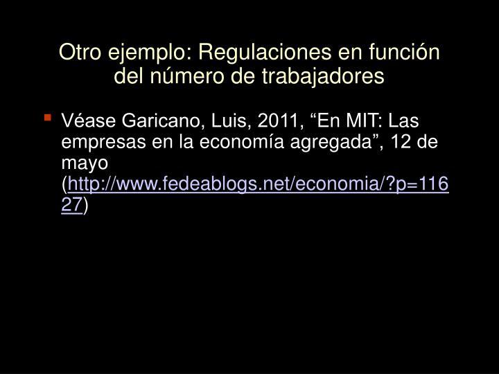 Otro ejemplo: Regulaciones en función del número de trabajadores