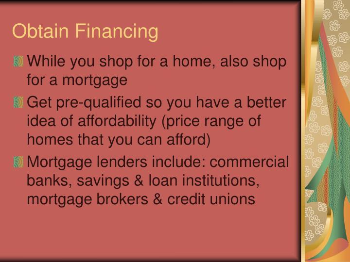 Obtain Financing