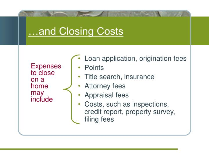 …and Closing Costs