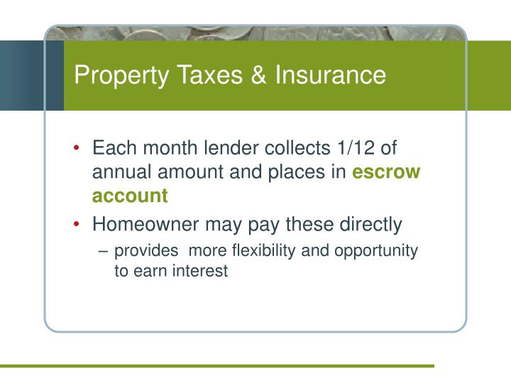 Property Taxes & Insurance