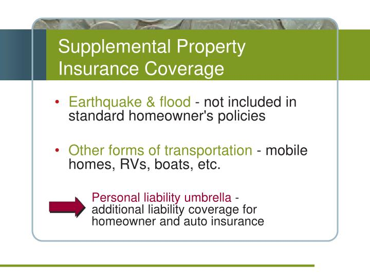 Supplemental Property Insurance Coverage
