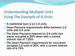 understanding multiple units using the example of 4 units