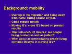 background mobility1