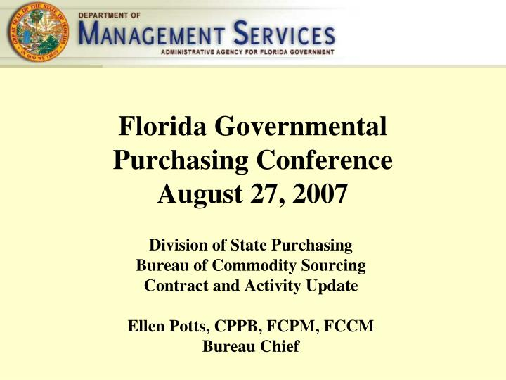 Florida governmental purchasing conference august 27 2007