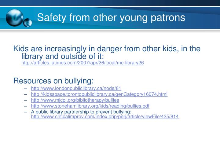Safety from other young patrons