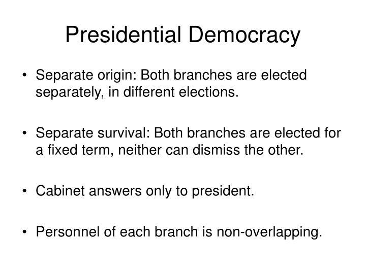 Presidential Democracy