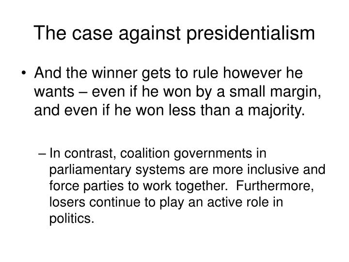The case against presidentialism