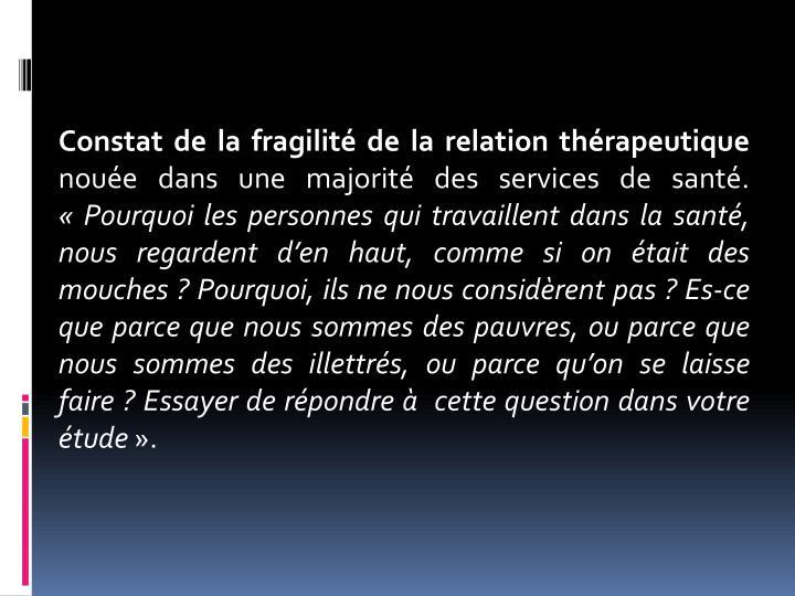 Constat de la fragilité de la relation thérapeutique