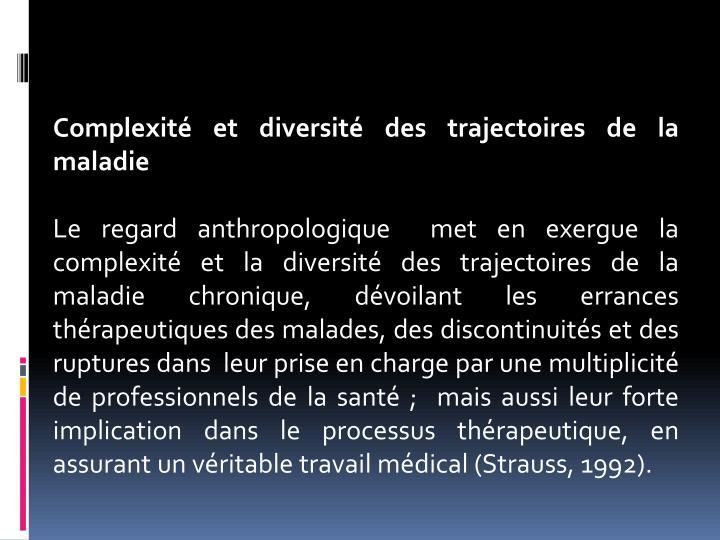 Complexité et diversité des trajectoires de la maladie