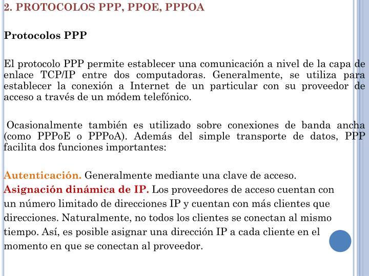 2. PROTOCOLOS PPP, PPOE,