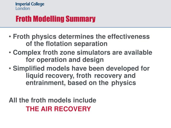 Froth Modelling Summary
