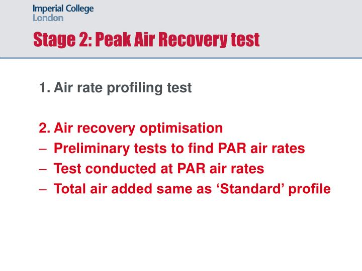 Stage 2: Peak Air Recovery test