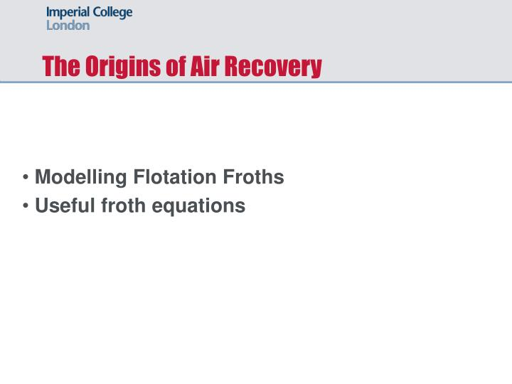 The Origins of Air Recovery