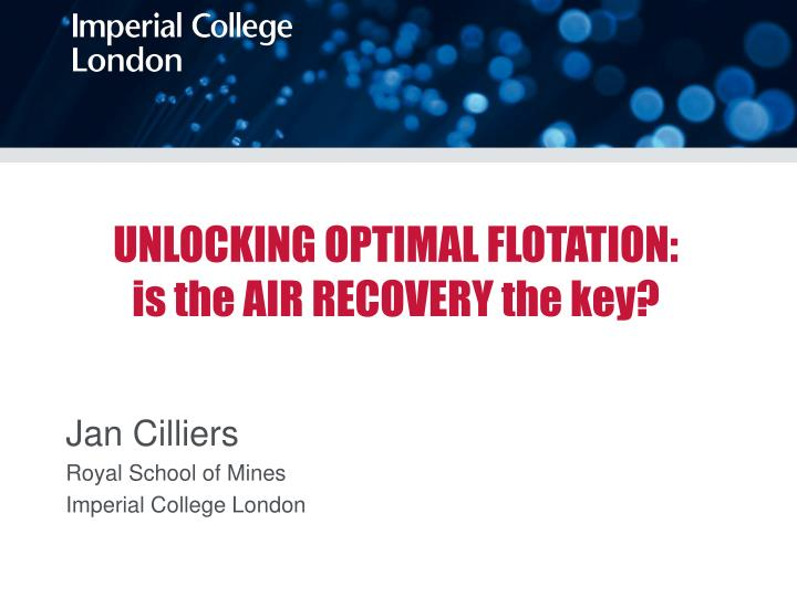 Unlocking optimal flotation is the air recovery the key