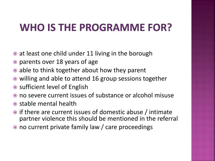 WHO IS THE PROGRAMME FOR?