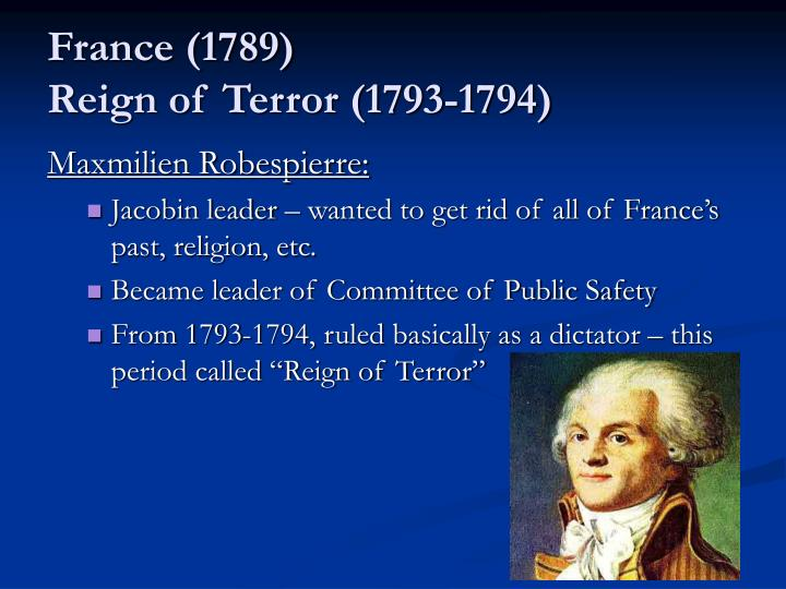 robespierre and the reign of terror essay Explore the life of maximilien robespierre, visionary and revolutionary learn more about his reign of terror and dramatic fall from grace, at biographycom.