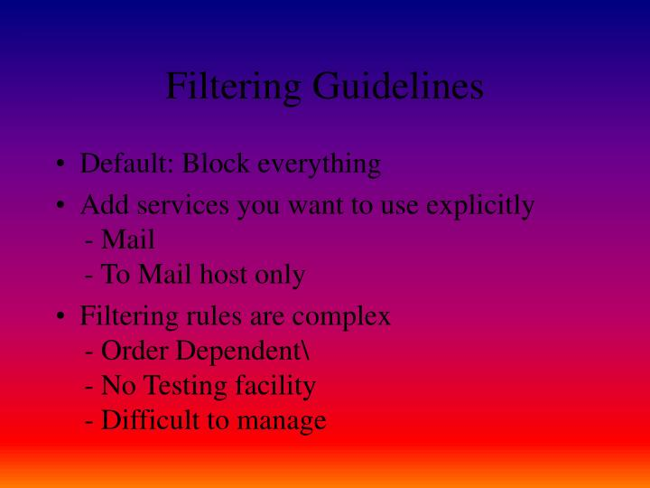 Filtering Guidelines