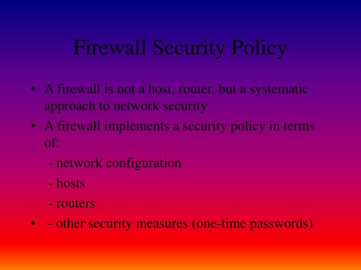Firewall Security Policy