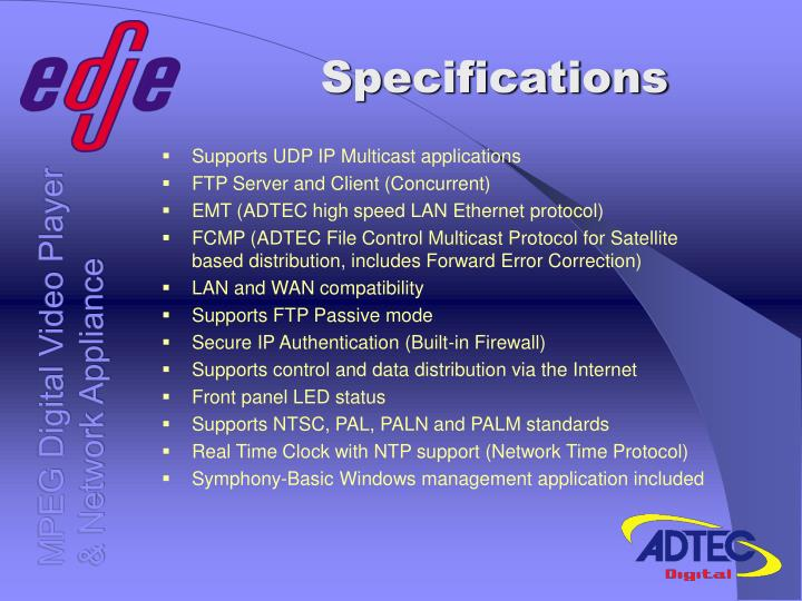 Supports UDP IP Multicast applications
